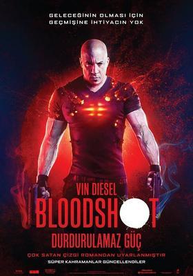 Bloodshot: Durdurulamaz Güç / Bloodshot