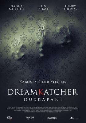 Düşkapanı / Dreamkatcher / 30 Temmuz 2021 Vizyonda!
