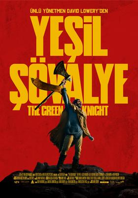 Yeşil Şövalye / The Green Knight / 06 Ağustos 2021 Vizyonda!